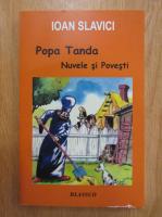 Anticariat: Ioan Slavici - Popa Tanda. Nuvele si povesti