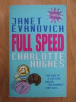 Anticariat: Janet Evanovich, Charlotte Hughes - Full Speed