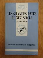 Anticariat: Jean Delorme - Les grandes dates du XIX siecle