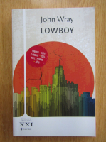Anticariat: John Wray - Lowboy