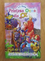 Anticariat: L. Frank Baum - Printesa Ozma din Oz