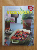 Love Food. Vegetarian. Evreyday Easy Home Cooking