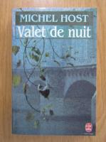 Anticariat: Michel Host - Valet de nuit