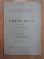 Anticariat: N. Cartojan - Cercetari literare, volumul 3. Kogalniceanu la Berlin