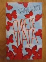 Anticariat: Natalie Winter - Clipe de viata