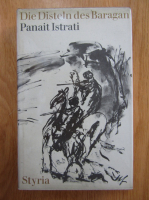 Anticariat: Panait Istrati - Die Disteln des Baragan