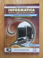 Anticariat: Pavel Florin Moraru - Informatica pentru liceu si bacalaureat. Clasele a IX-a si a X-a