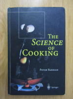 Anticariat: Peter Barham - The Science of Cooking