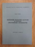 Anticariat: Radu Flora - Rumunski banatski govori u svetlu lingvisticke geografije