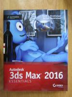 Randi L. Derakhshani - Autodesk 3ds Max 2016. Essentials