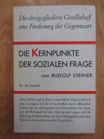 Anticariat: Rudolf Steiner - Die Kernpunkte der sozialen frage