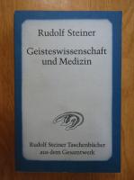 Anticariat: Rudolf Steiner - Geisteswissenschaft und Medizin