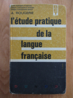 A. Rougerie - L'etude pratique de la langue francaise