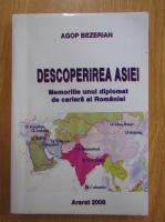 Agop Bezerian - Descoperirea Asiei