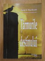 Agop J. Hacikyan - Tarmurile destinului
