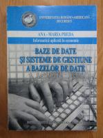 Ana Maria Preda - Baze de date si sisteme de gestiune a bazelor de date