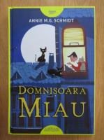 Anticariat: Annie M. G. Schmidt - Domnisoara Miau