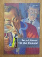 Arthur Conan Doyle - Sherlock Holmes. The Blue Diamond