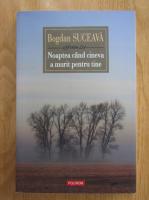 Anticariat: Bogdan Suceava - Noaptea cand cineva a murit pentru tine