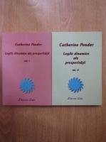 Catherine Ponder - Legile dinamice ale prosperitatii (2 volume)
