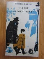 Anticariat: Charles Dickens - Qui est Olivier Twist?