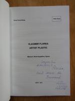 Anticariat: Doina Florea Nelega - Vladimir Florea artist plastic (cu autograful autoarei)