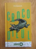 Dostoievski - Crocodilul