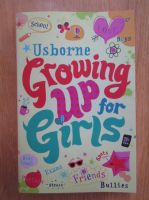 Anticariat: Felicity Brooks - Growing Up for Girls