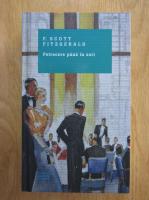 Francis Scott Fitzgerald - Petrecere pana in zori