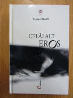 Anticariat: George Balan - Celalalt eros
