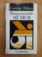 Anticariat: George Balan - Raspunsurile muzicii