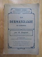 H. Gougerot - La dermatologie en clientele