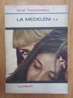 Anticariat: Ionel Teodoreanu - La Medeleni (volumul 2)