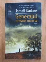 Ismail Kadare - Generalul armatei moarte