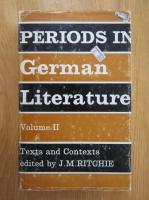 Anticariat: J. M. Ritchie - Periods in German Literature (volumul 2)