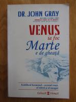 John Gray - Venus ia foc, Marte e de gheata