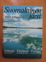 Matti A. Pitkanen - Suomalainen jarvi