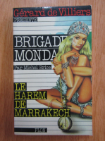 Anticariat: Michel Brice - Le harem de Marrakech