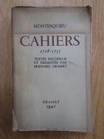 Montesquieu - Cahiers, 1716-1755
