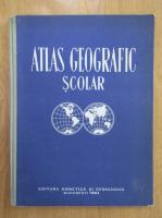 N. Gheorghiu, V. Dumitrescu, E. Gregorian - Atlas geografic scolar (1963)