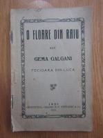 O floare din raiu sau Gema Galgani, fecioara din Luca