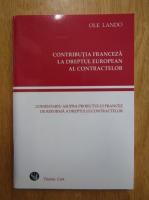 Ole Lando - Contributia franceza la dreptul european al contractelor