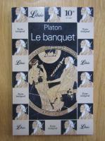 Platon - Le banquet