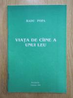 Radu Popa - Viata de caine a unui leu