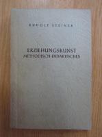 Rudolf Steiner - Erziehungskunst methodisch-didaktisches