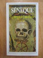Seneca - Lettres a Lucilius