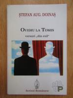 Stefan Augustin Doinas - Ovidiu la Tomis