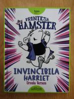Anticariat: Ursula Vernon - Printesa Hamster. Invincibila Harriet