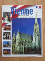 Anticariat: Vienne. Guide de la ville avec 137 photos en couleur et plan de la ville