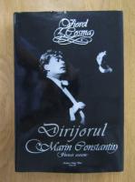 Viorel Cosma - Dirijorul Marin Constantin